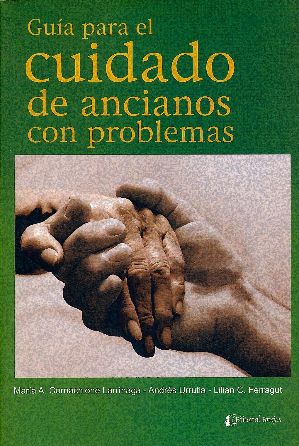 Portada del libro 9789871142644 Guia para el Cuidado de Ancianos con Problemas