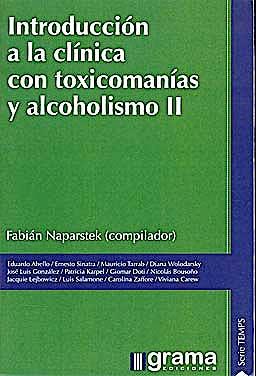 Portada del libro 9789871199938 Introduccion a la Clinica con Toxicomanias y Alcoholismo II