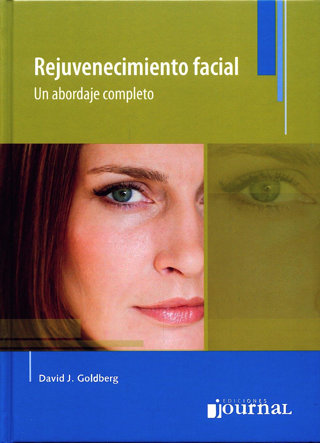Portada del libro 9789871259304 Rejuvenecimiento Facial. Un Abordaje Completo