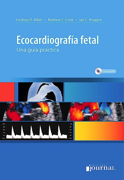 Portada del libro 9789871259397 Ecocardiografía Fetal. Una Guía Práctica + DVD