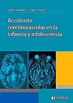 Portada del libro 9789871259489 Accidente Cerebrovascular en la Infancia y Adolescencia