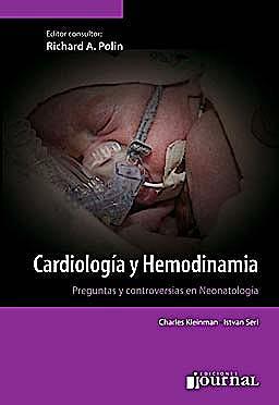 Portada del libro 9789871259564 Cardiología y Hemodinamia. Preguntas y Controversias en Neonatología