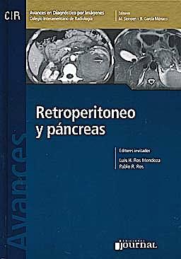 Portada del libro 9789871259595 Avances en Diagnóstico por Imágenes 8: Retroperitoneo y Páncreas (CIR, Colegio Interamericano de Radiología)