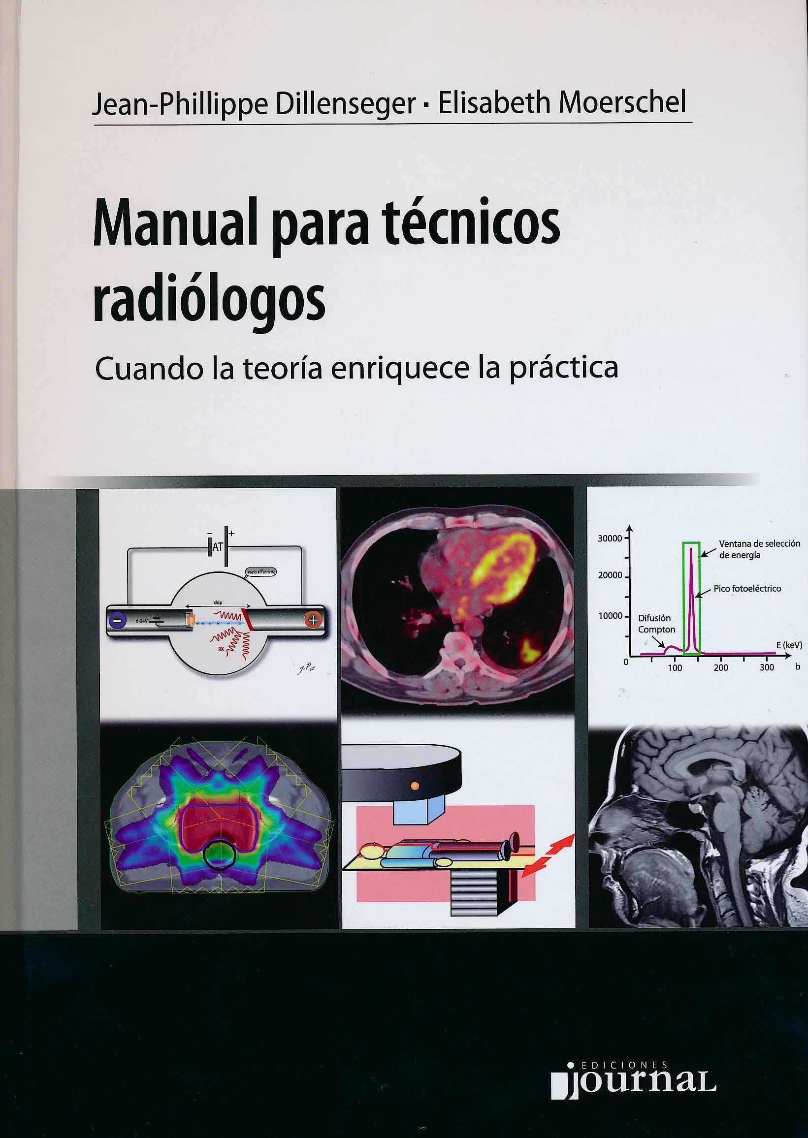 Portada del libro 9789871259618 Manual para Técnicos Radiólogos. Cuando la Teoría Enriquece la Práctica