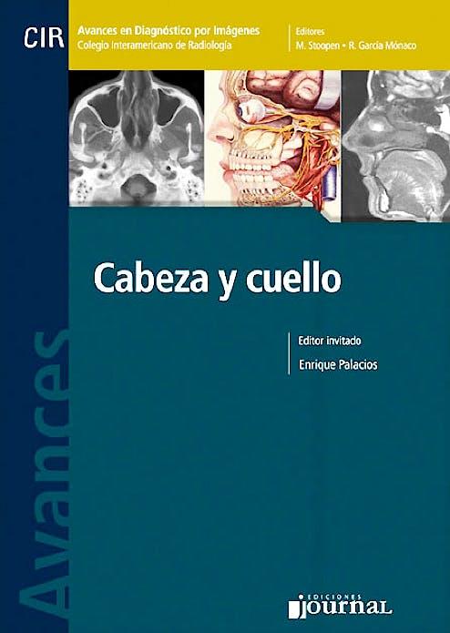 Portada del libro 9789871259649 Avances en Diagnóstico por Imágenes 9: Cabeza y Cuello (CIR, Colegio Interamericano de Radiología)