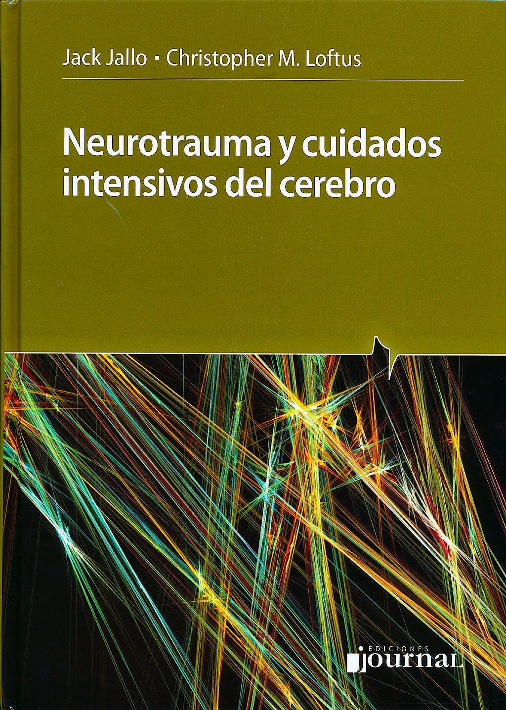 Portada del libro 9789871259793 Neurotrauma y Cuidados Intensivos del Cerebro