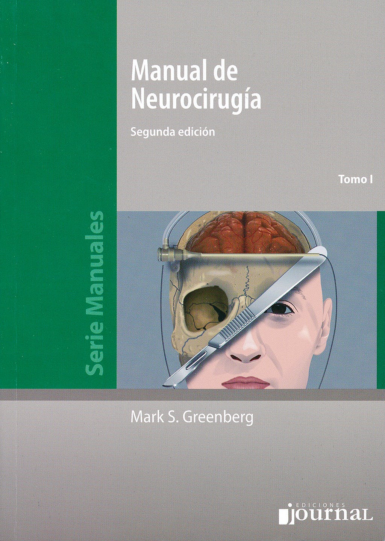 Portada del libro 9789871259915 Manual de Neurocirugía, 2 Vols.