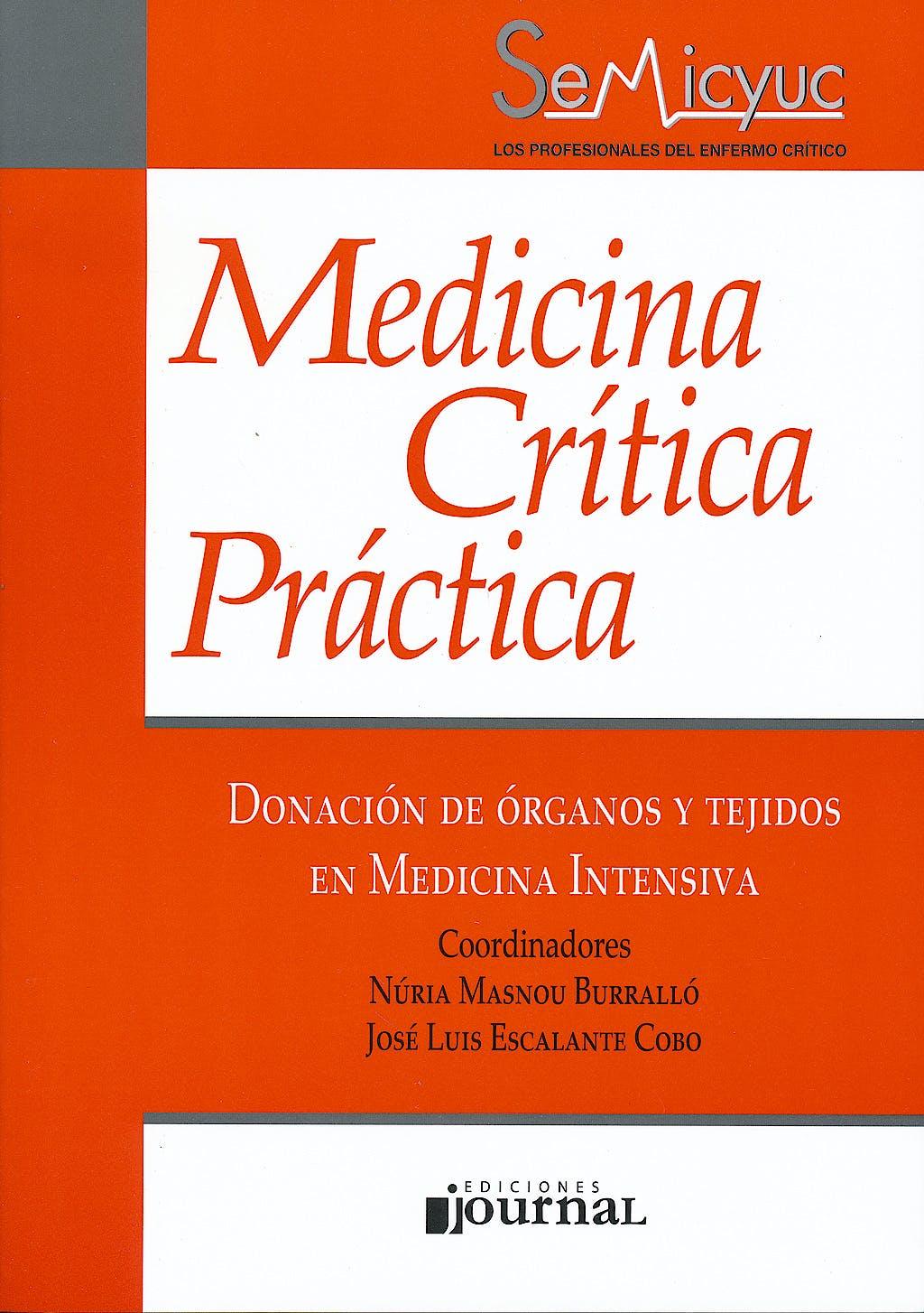 Portada del libro 9789871259991 Donación de Órganos y Tejidos en Medicina Intensiva (Medicina Crítica Práctica)