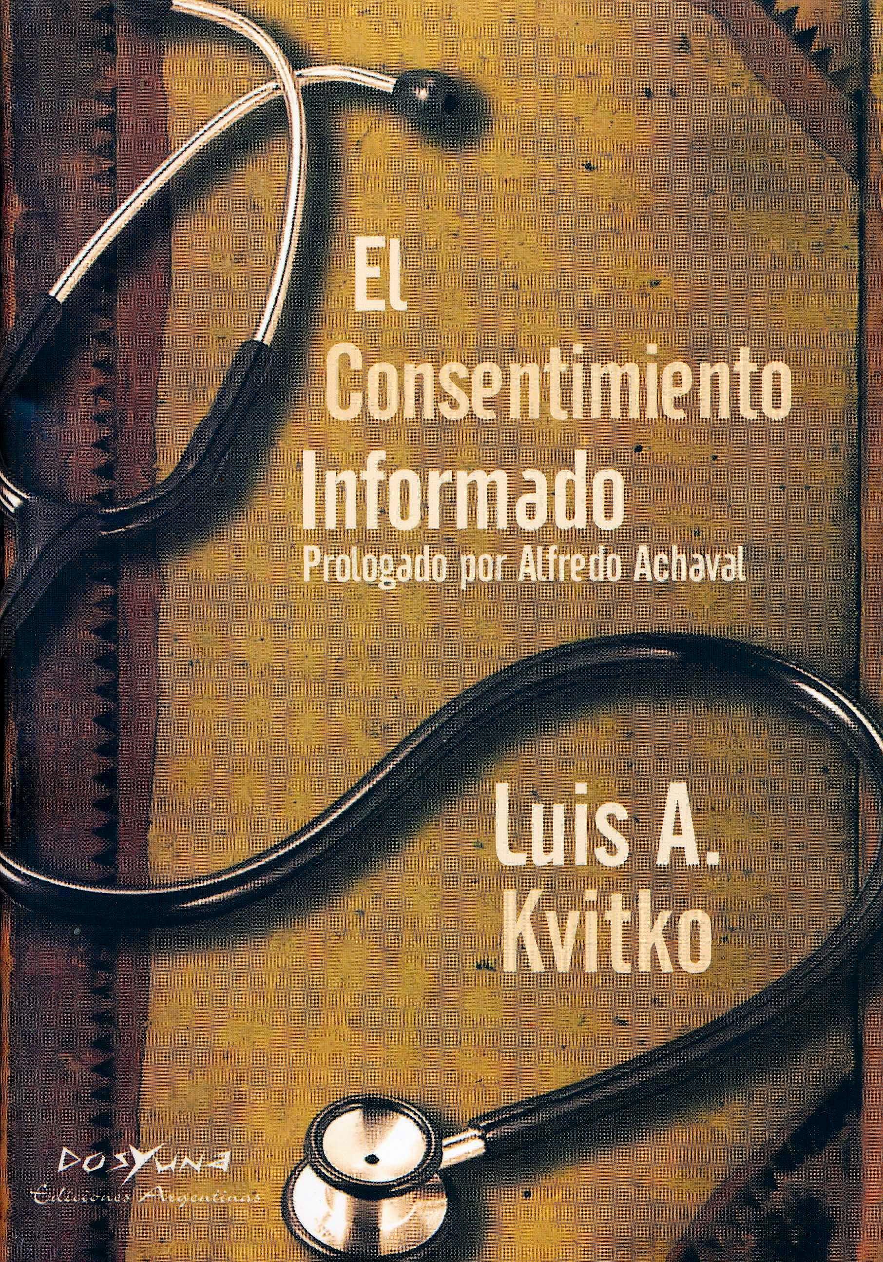 Portada del libro 9789871573028 El Consentimiento Informado