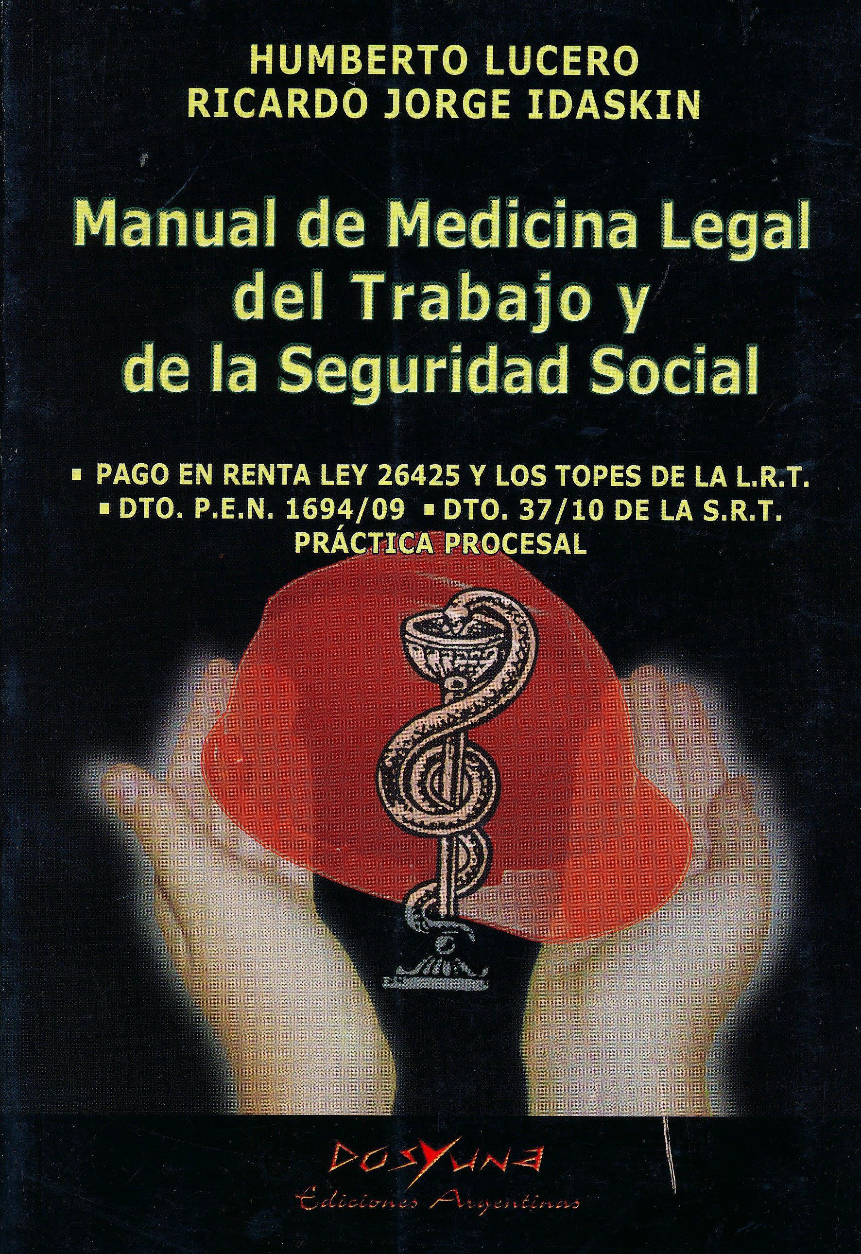 Portada del libro 9789871573066 Manual de Medicina Legal del Trabajo y de la Seguridad Social