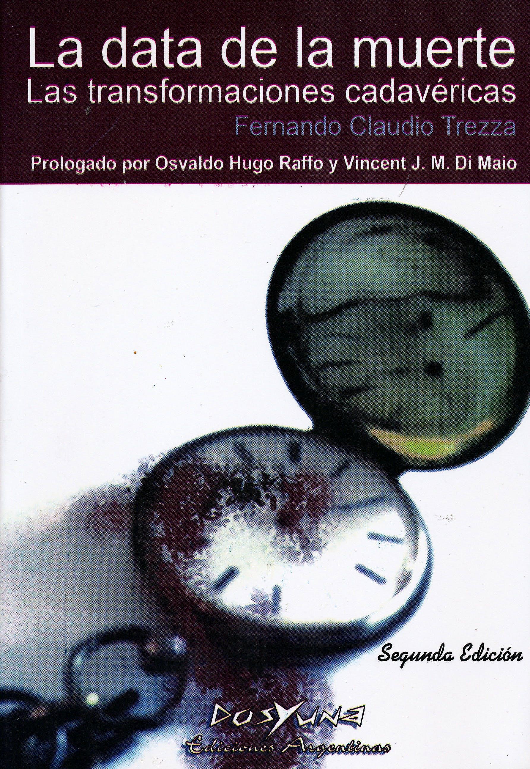 Portada del libro 9789871573189 La Data de la Muerte. Las Transformaciones Cadavéricas