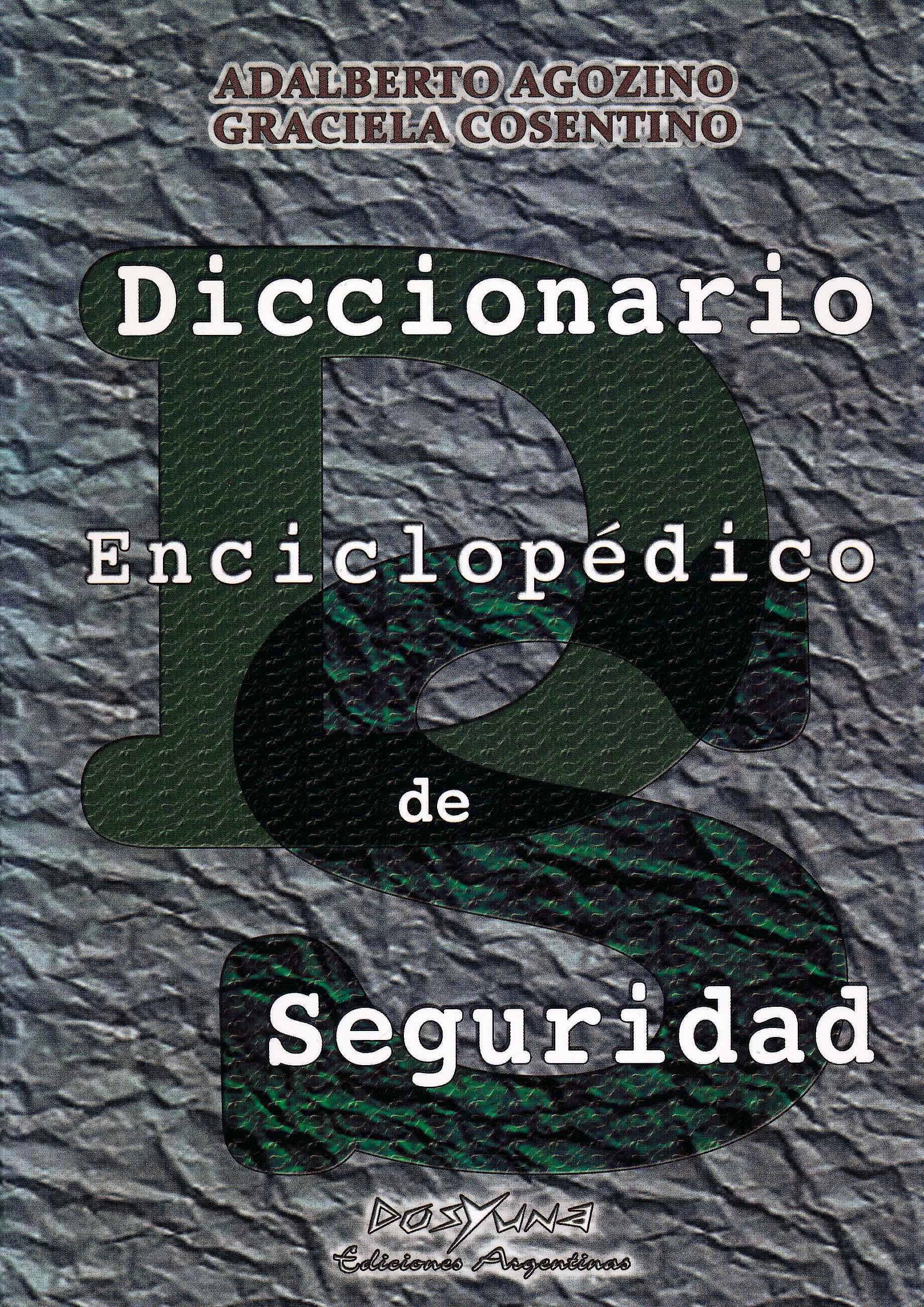 Portada del libro 9789871573196 Diccionario Enciclopédico de Seguridad