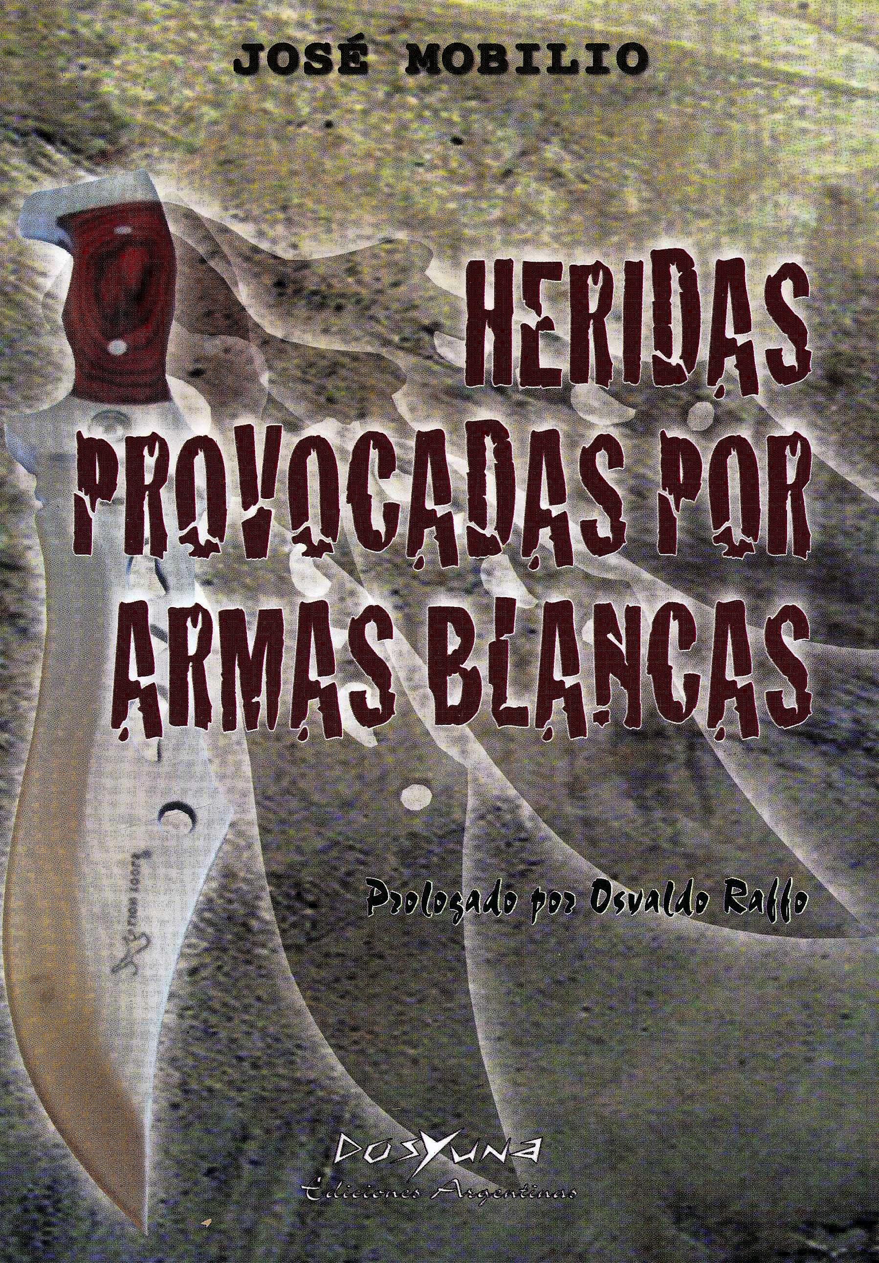 Portada del libro 9789871573257 Heridas Provocadas por Armas Blancas