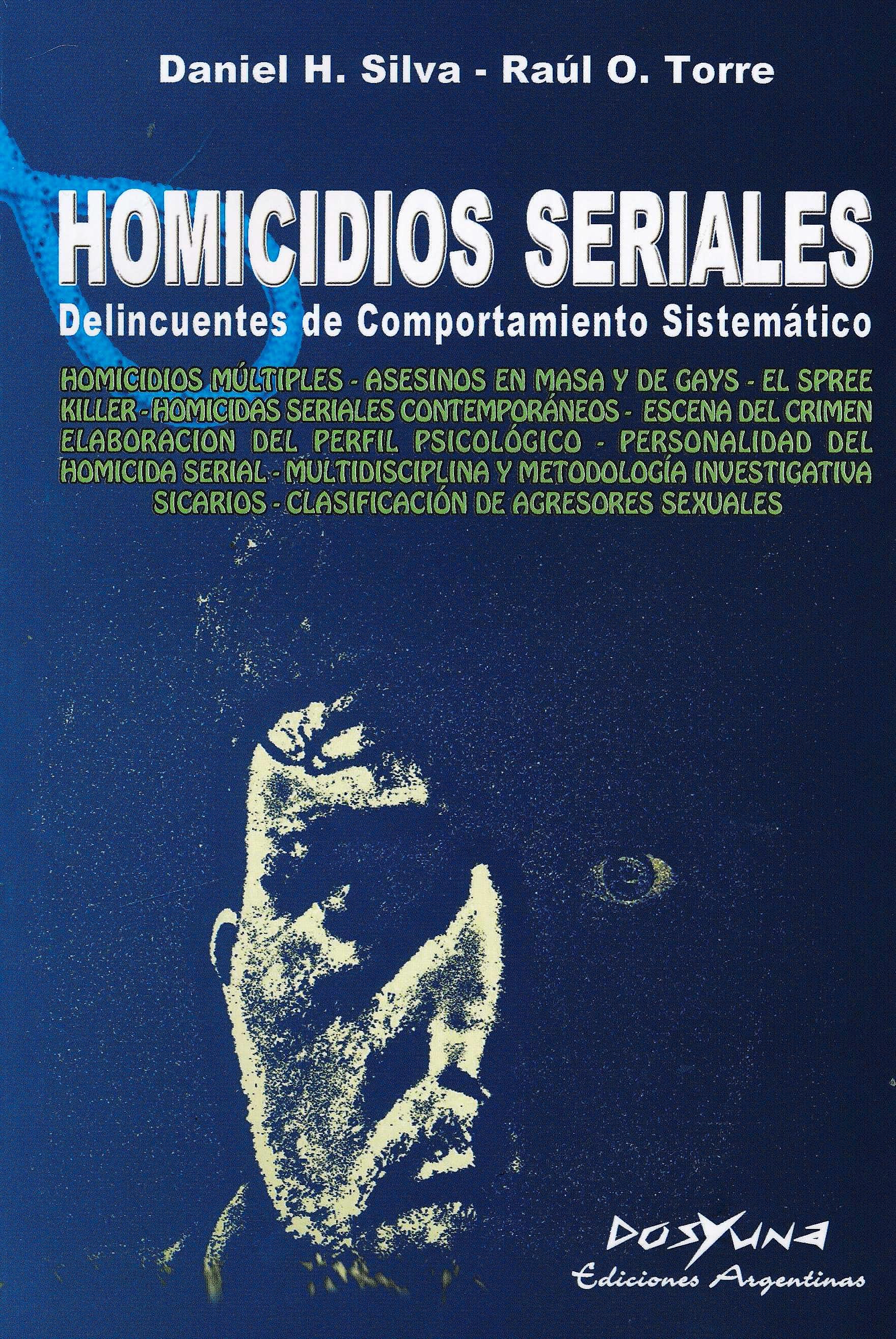 Portada del libro 9789871573363 Homicidios Seriales. Delincuentes de Comportamiento Sistemático