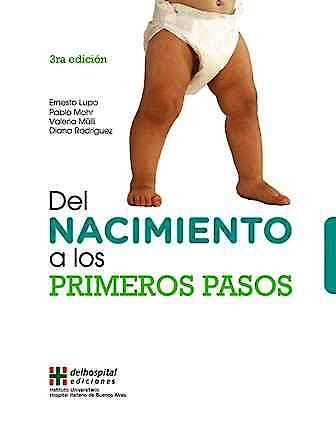 Portada del libro 9789871639830 Del Nacimiento a los Primeros Pasos