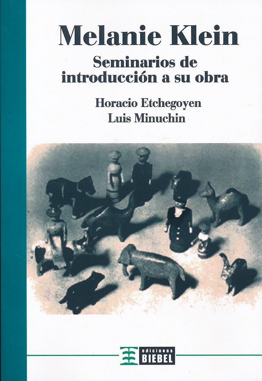 Portada del libro 9789871678440 Melanie Klein. Seminarios de Introduccion a Su Obra