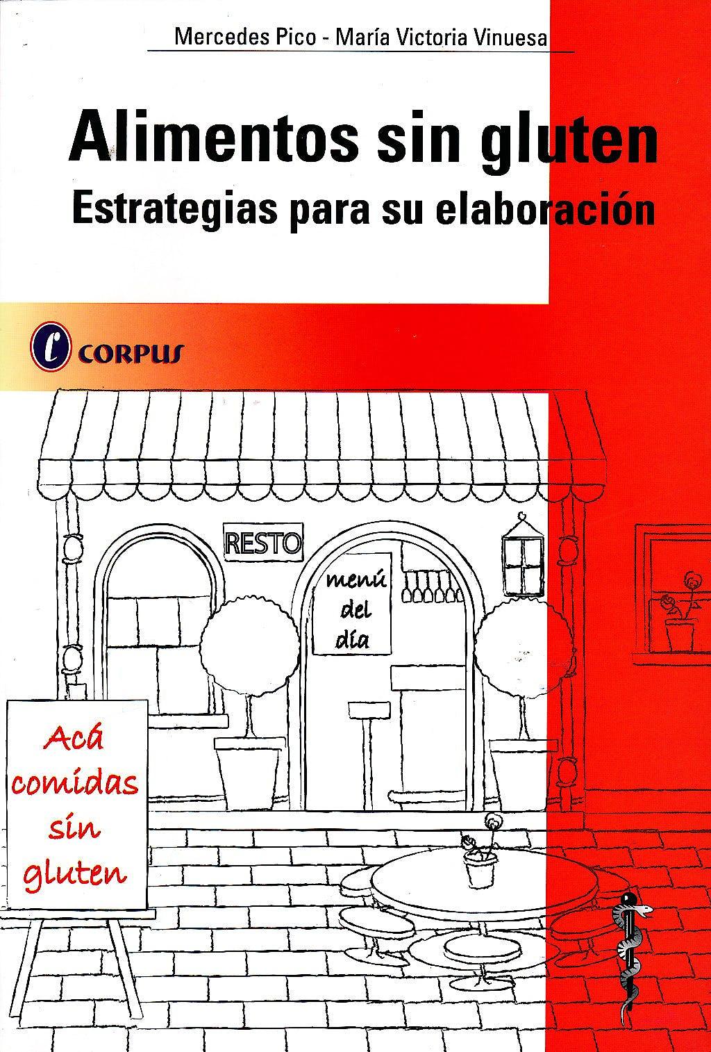 Portada del libro 9789871860005 Alimentos sin Gluten. Estrategias para Su Elaboración