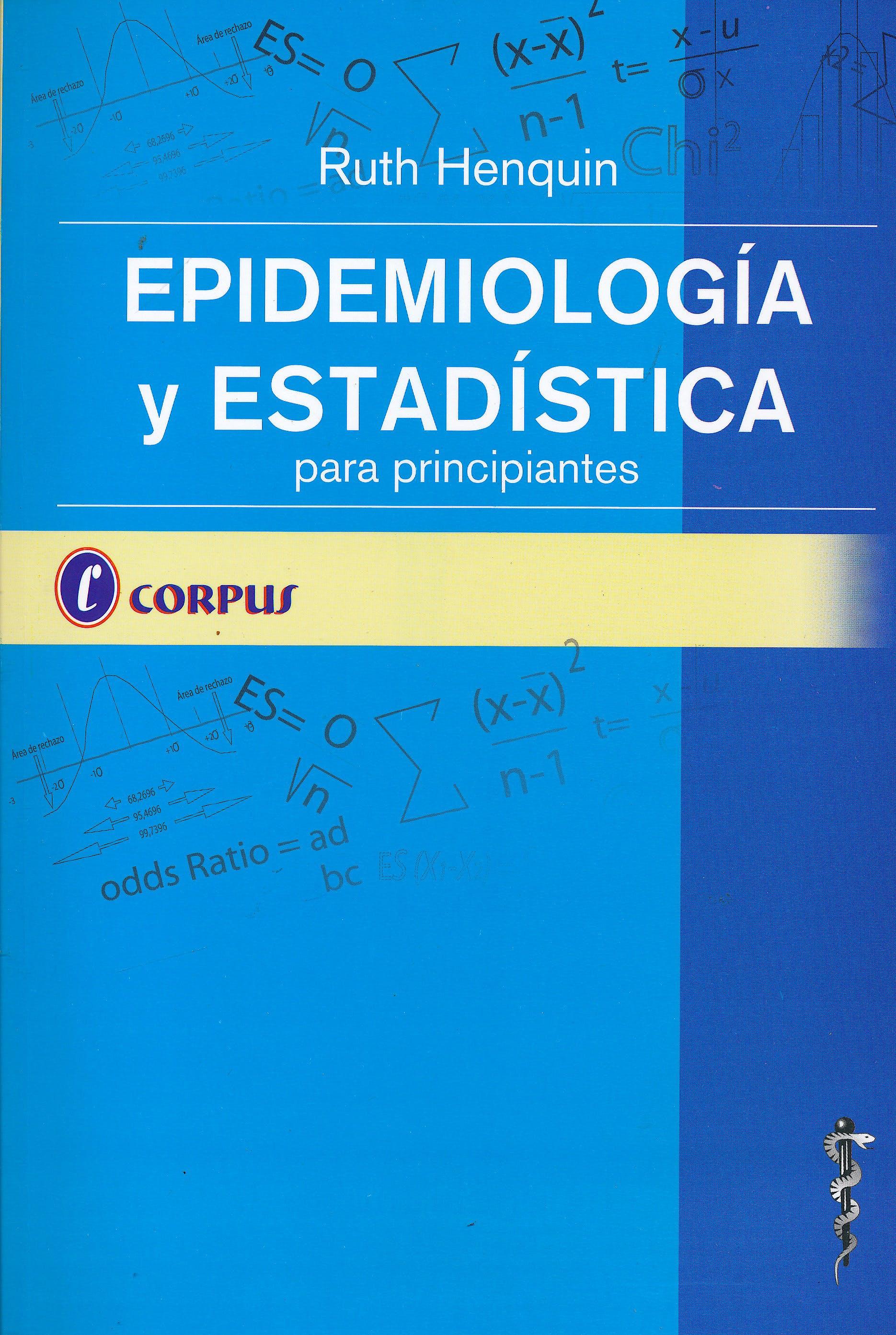 Portada del libro 9789871860166 Epidemiología y Estadística para Principiantes