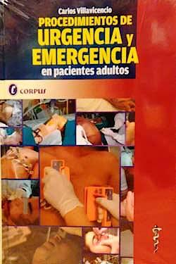 Portada del libro 9789871860302 Procedimientos de Urgencia y Emergencia en Pacientes Adultos
