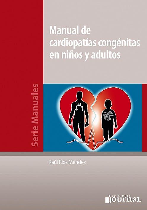Portada del libro 9789871981250 Manual de Cardiopatias Congenitas en Niños y Adultos