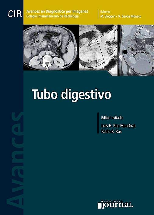 Portada del libro 9789871981274 Avances en Diagnóstico por Imágenes 12: Tubo Digestivo (CIR, Colegio Interamericano de Radiología)