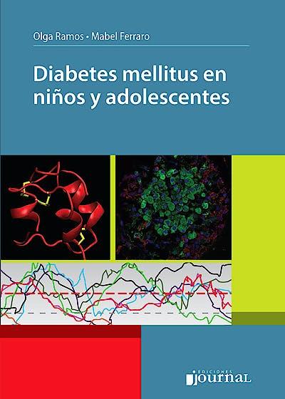 Portada del libro 9789871981588 Diabetes Mellitus en Niños y Adolescentes