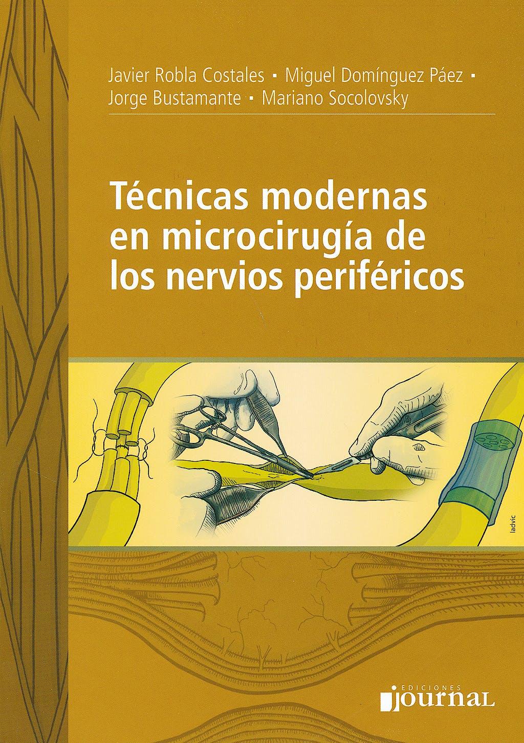 Portada del libro 9789871981625 Técnicas Modernas en Microcirugía de los Nervios Periféricos