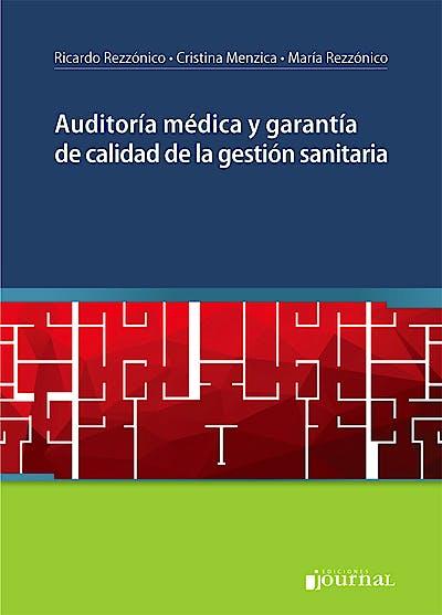 Portada del libro 9789871981953 Auditoría Médica y Garantía de Calidad de la Gestión Sanitaria