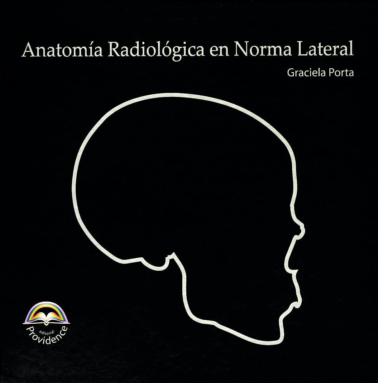 Portada del libro 9789872089016 Anatomia Radiologica en Norma Lateral + Cd-Rom
