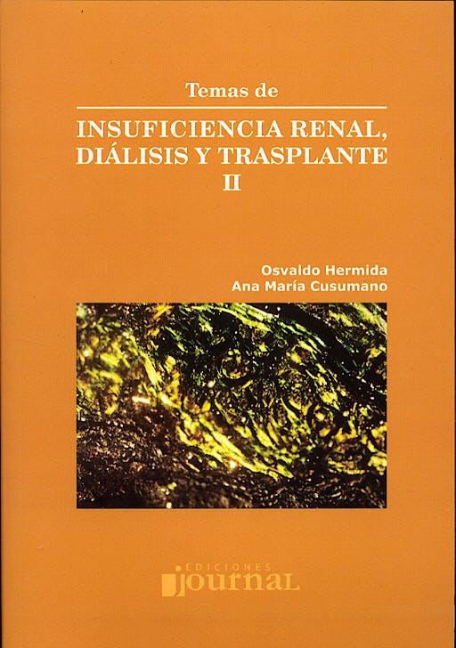 Portada del libro 9789872125424 Temas de Insuficiencia Renal, Diálisis y Trasplante II