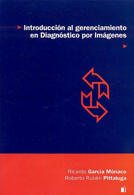 Portada del libro 9789872125431 Introduccion al Gerenciamiento en Diagnostico por Imágenes