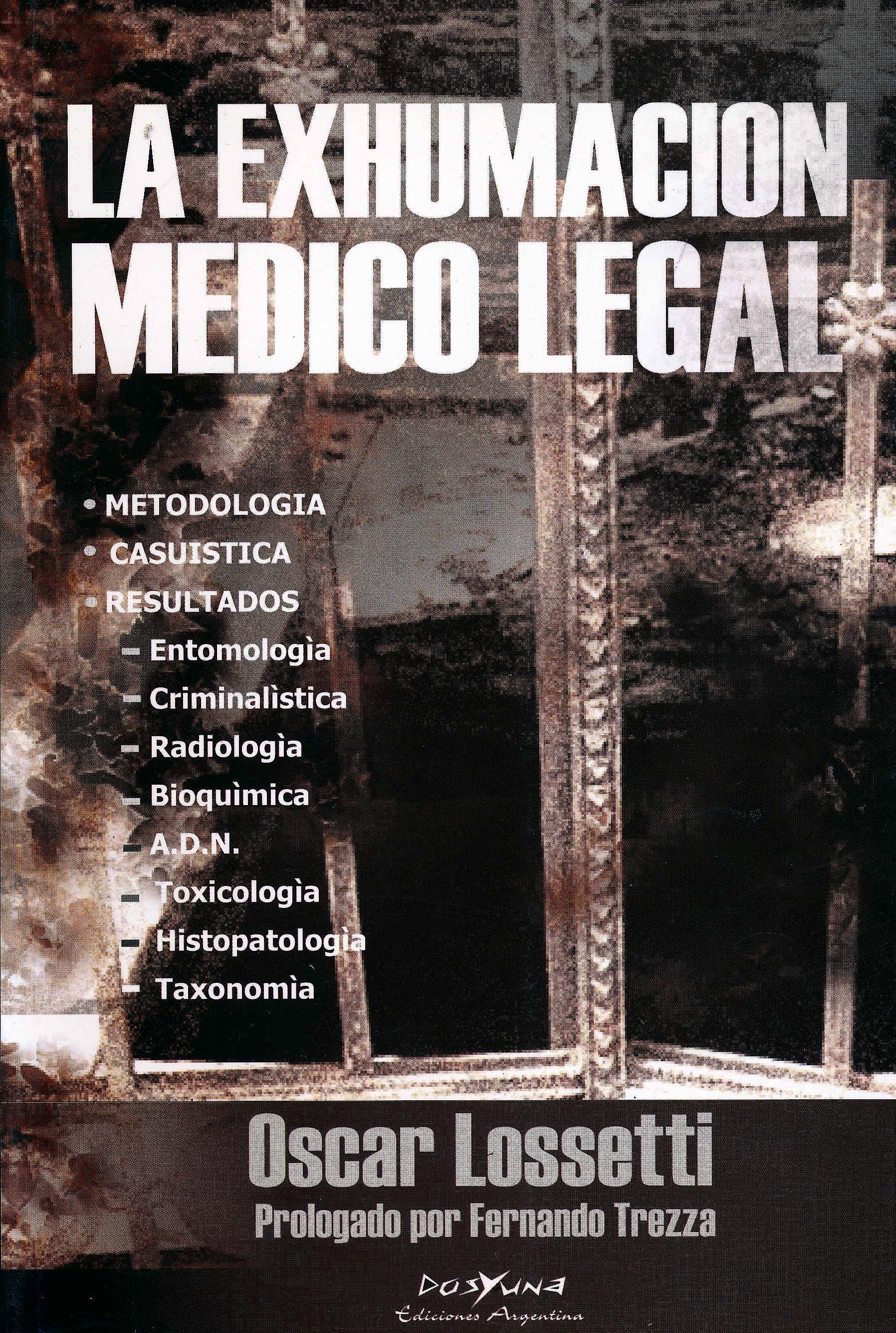 Portada del libro 9789872205973 La Exhumación Médico Legal