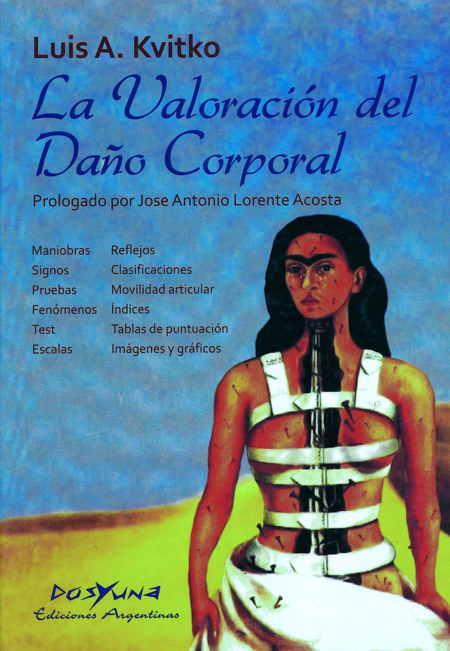 Portada del libro 9789872358785 La Valoración del Daño Corporal