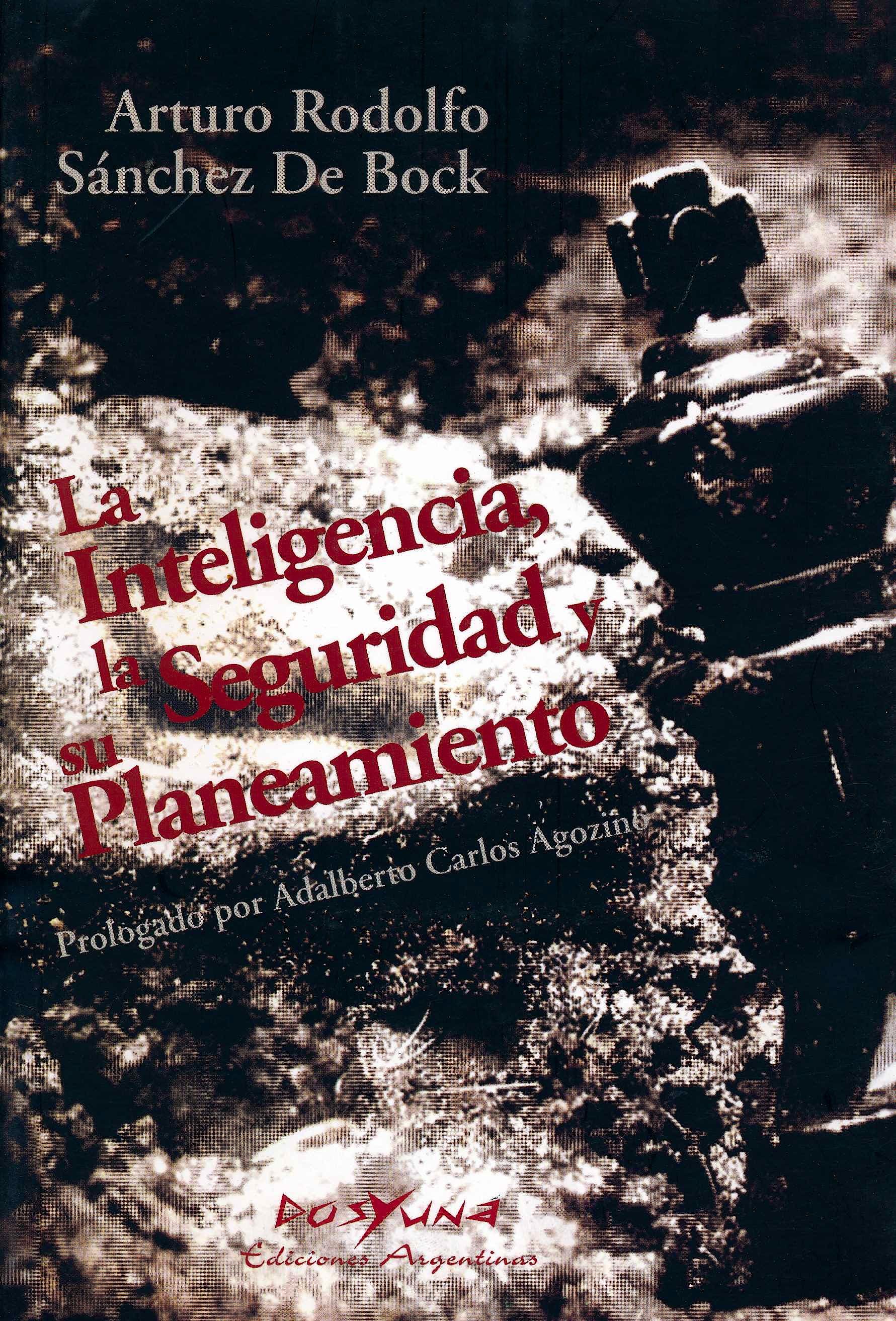Portada del libro 9789872358792 La Inteligencia, la Seguridad y Su Planeamiento