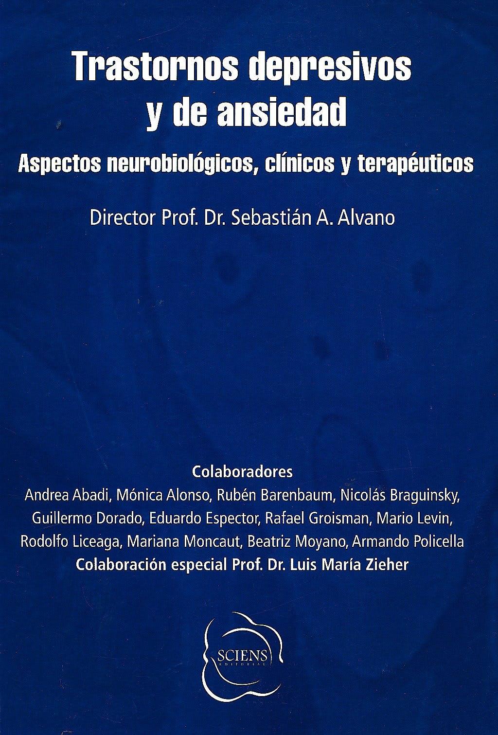 Portada del libro 9789872364953 Trastornos Depresivos y de Ansiedad. Aspectos Neurobiologicos, Clinicos y Terapeuticos