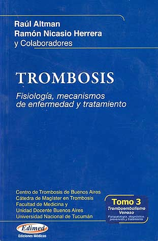 Portada del libro 9789872427504 Trombosis, Tomo 3: Tromboembolismo Venoso: Fisiologia, Diagnostico, Prevencion y Tratamiento