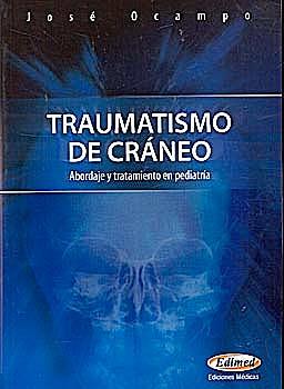 Portada del libro 9789872427511 Traumatismo de Craneo. Abordaje y Tratamiento en Pediatria