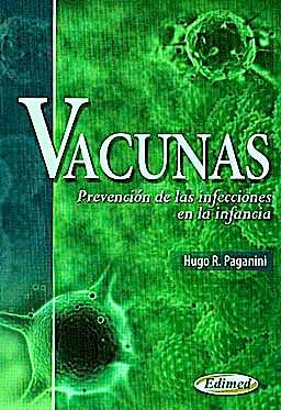 Portada del libro 9789872530334 Vacunas. Prevención de las Infecciones en la Infancia