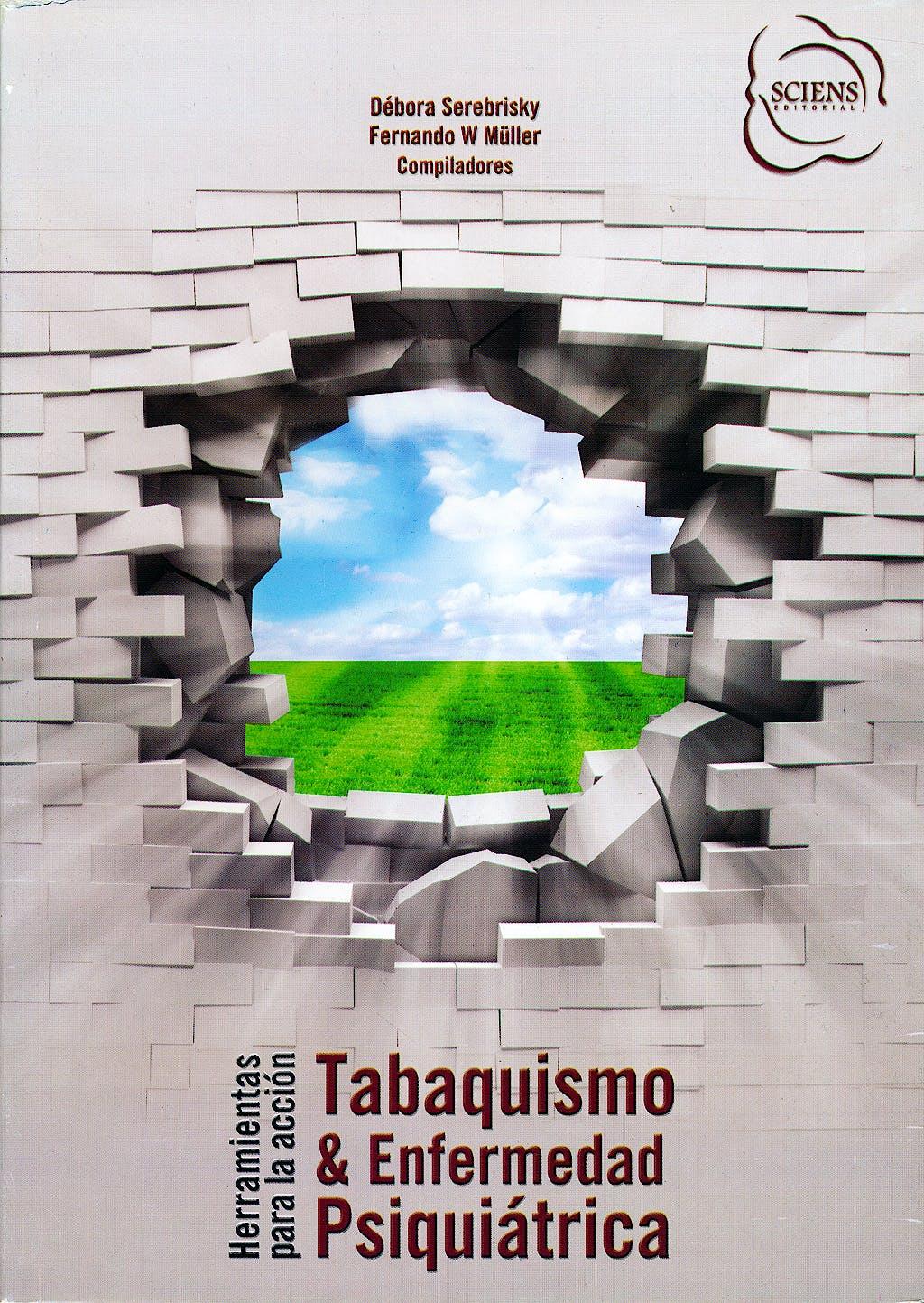 Portada del libro 9789872737023 Tabaquismo y Enfermedad Psiquiátrica. Herramientas para la Acción