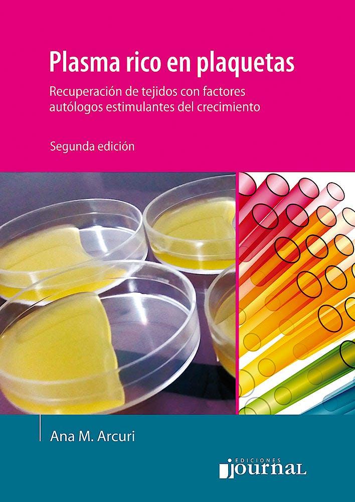 Portada del libro 9789873954245 Plasma Rico en Plaquetas. Recuperación de Tejidos con Factores Autólogos Estimulantes de Crecimiento