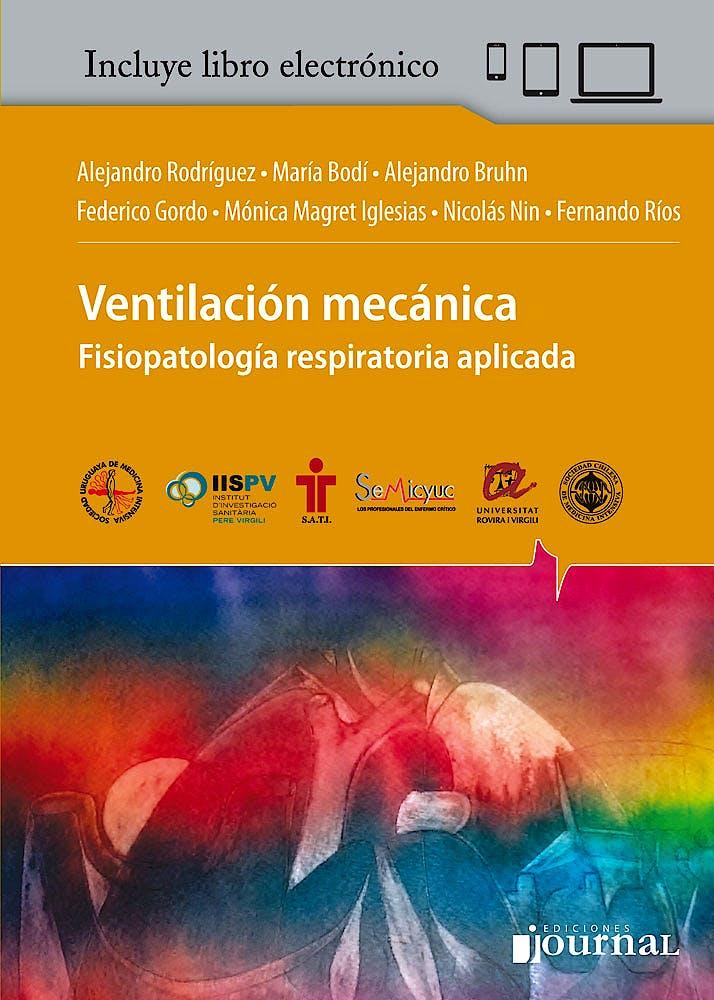 Portada del libro 9789873954337 Ventilación Mecánica. Fisiopatología Respiratoria Aplicada + Libro Electrónico