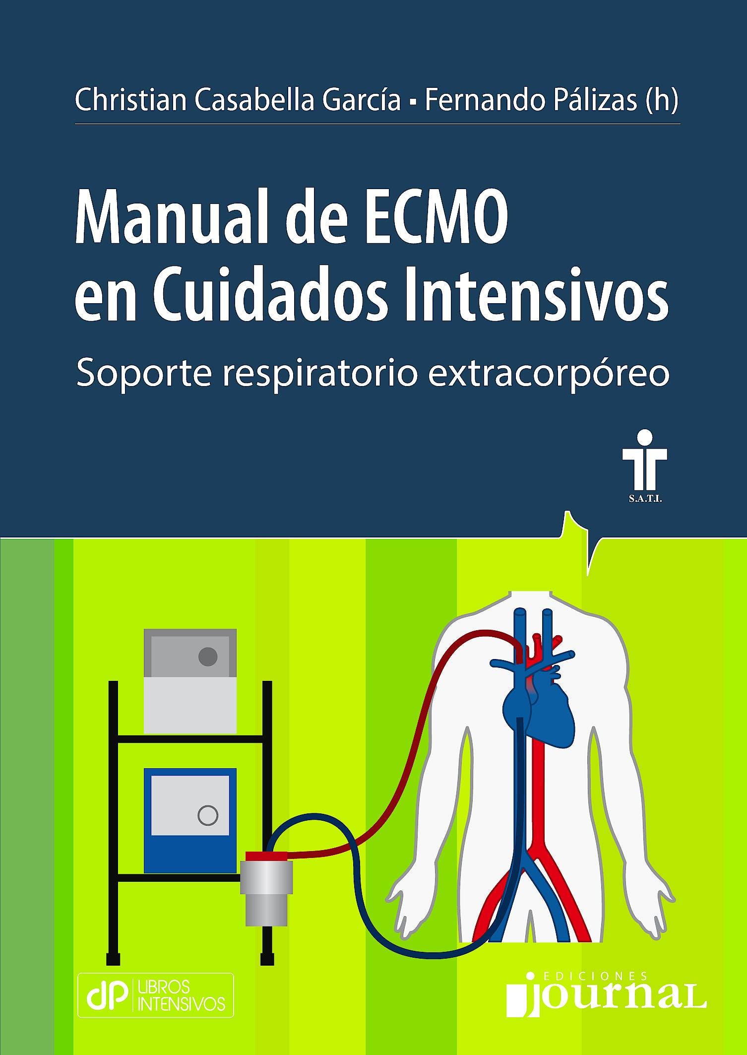 Portada del libro 9789873954412 Manual de ECMO en Cuidados Intensivos. Soporte Vital Extracorpóreo + E-Book