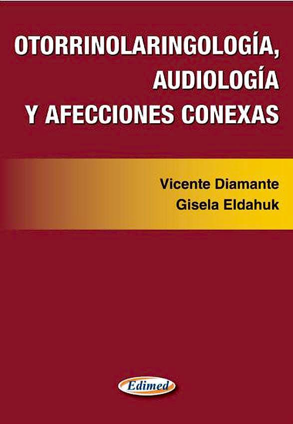 Portada del libro 9789873999017 Otorrinolaringología, Audiología y Afecciones Conexas