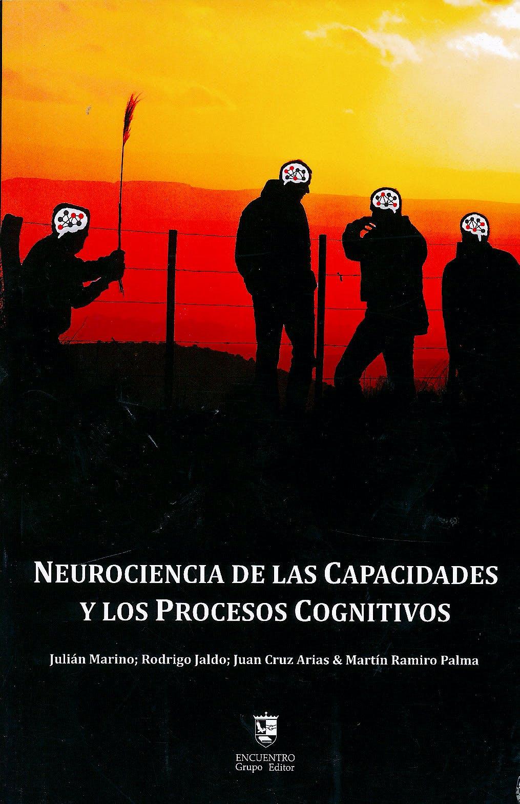 Portada del libro 9789874078148 Neurociencia de las Capacidades y los Procesos Cognitivos