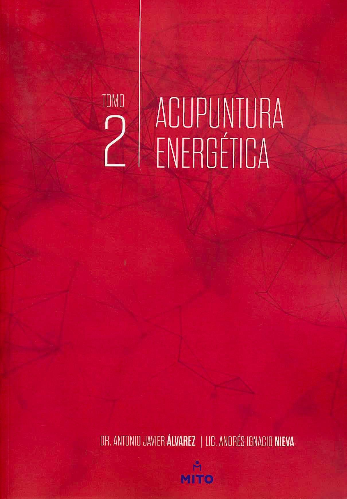 Portada del libro 9789874716149 Acupuntura Energética. Tomo 2