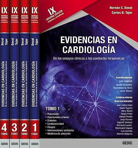 Portada del libro 9789874738301 Evidencias en Cardiología. De los Ensayos Clínicos a las Conductas Terapéuticas, 4 Vols.