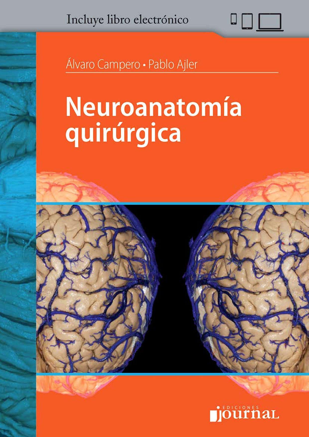 Portada del libro 9789874922243 Neuroanatomía Quirúrgica (Incluye Libro Electrónico)