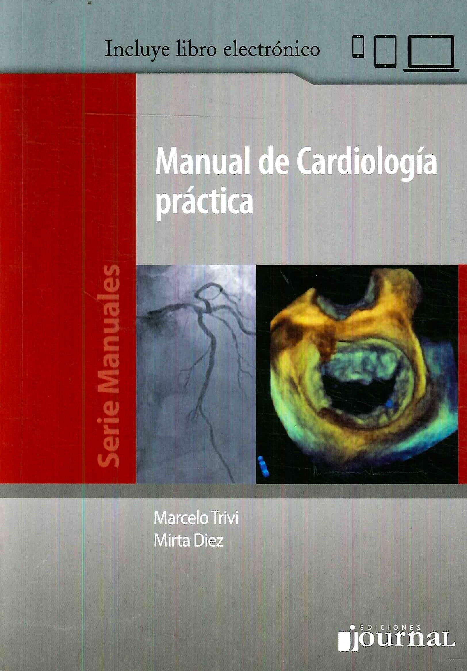 Portada del libro 9789874922250 Manual de Cardiología Práctica (Libro + E-Book)