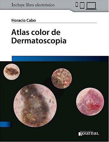 Portada del libro 9789874922410 Atlas Color de Dermatoscopia (Libro + E-Book)