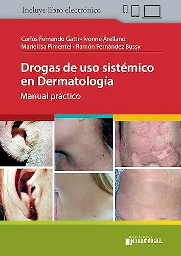 Portada del libro 9789874922533 Drogas de Uso Sistémico en Dermatología. Manual Práctico